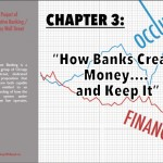 """""""How banks create money...and keep it"""""""