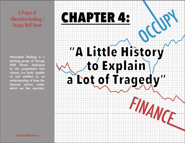 A Little History to Explain a Lot of Tragedy (a short history of the principal legislative failures that caused the crisis and make another one likely)