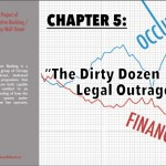 """Chapter 5.  """"The Dirty Dozen Legal Outrages"""""""