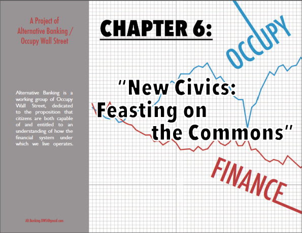 "Chapter 6: ""New Civics. Feasting on the Commons"""